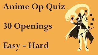 Anime Opening Quiz - 30 Openings (Easy - Hard)