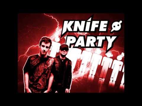 KNIFE PARTY Mix (20min)