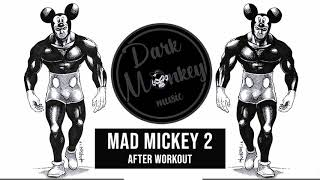 Minimal Techno Mix 2019 EDM Minimal Mad Mickey 2 After Workout by RTTWLR