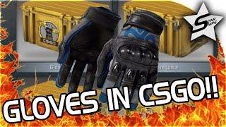 NEW GLOVE CASE, GLOVES IN CSGO!? - CSGO GLOVE CASE UNBOXING!