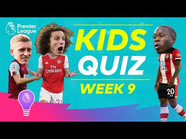 Premier League Kids Quiz | Episode 9