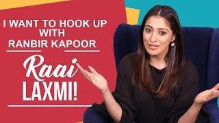 Raai Laxmi: I would like to hook up with Ranbir Kapoor and kill Ranveer Singh | Julie 2 | Pinkvilla