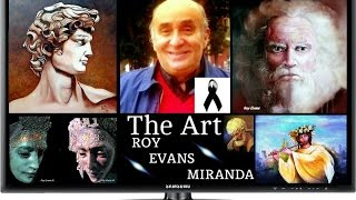 ROY EVANS MIRANDA PAINTINGS AND SCULPTURE