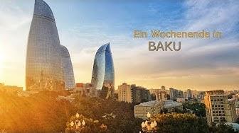 Ein Wochenende in Baku