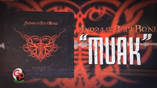 Download Andra And The Backbone - Muak (Official Lyric)