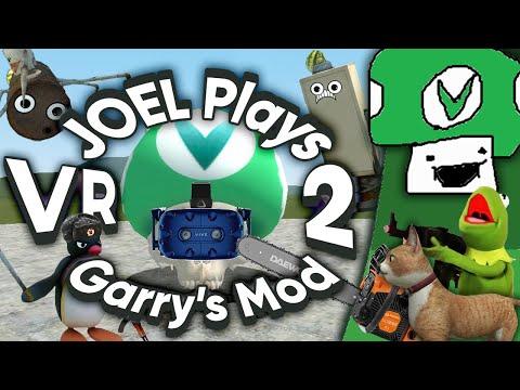 [Vinesauce] Joel - Garry's Mod 2 (ft. VR)