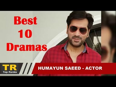 Top 10 Hit Dramas of Humayun Saeed - Pakistani Famous Actor