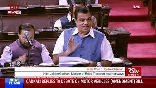 Transport Minister Nitin Gadkari replies to debate on Motor Vehicles (Amendment) Bill