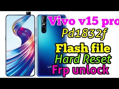 Vivo v15 pro PD1832F Flash File|Vivo v15 pro Hard Reset|vivo 1832 flash  file frp unlock Hard reset