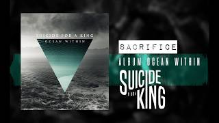 Suicide For A King - SACRIFICE