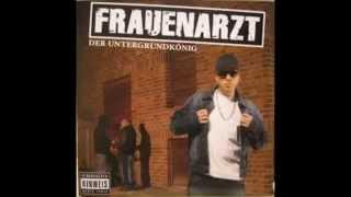 Frauenarzt - Der Untergrundkönig Ganzes Album (Full Album)