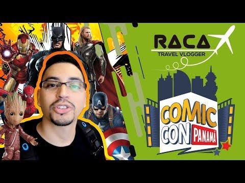 COMIC CON PANAMA 2018😎🇵🇦  Raca Travel ✈️🌎