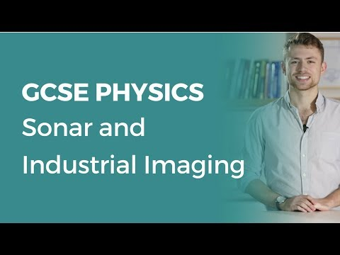 Sonar and Industrial Imaging | 9-1 GCSE Physics | OCR, AQA, Edexcel