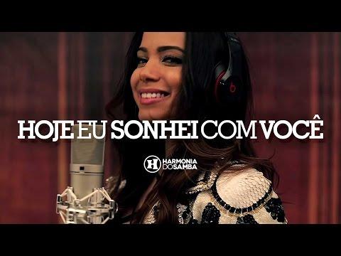 Harmonia do Samba feat Anitta - Hoje Eu Sonhei...
