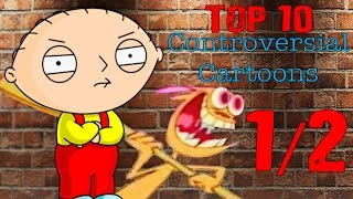Top 10 Controversial Cartoons 1/2