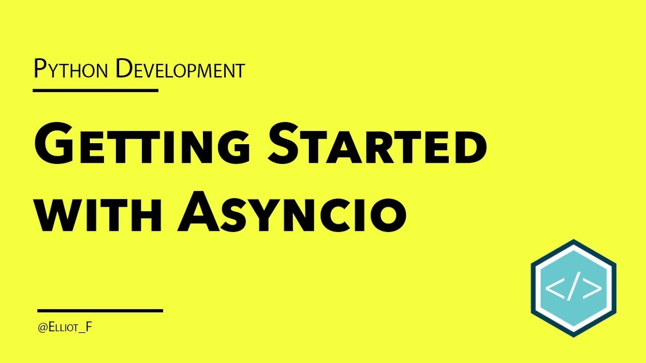 Getting Started with Asyncio in Python | TutorialEdge net
