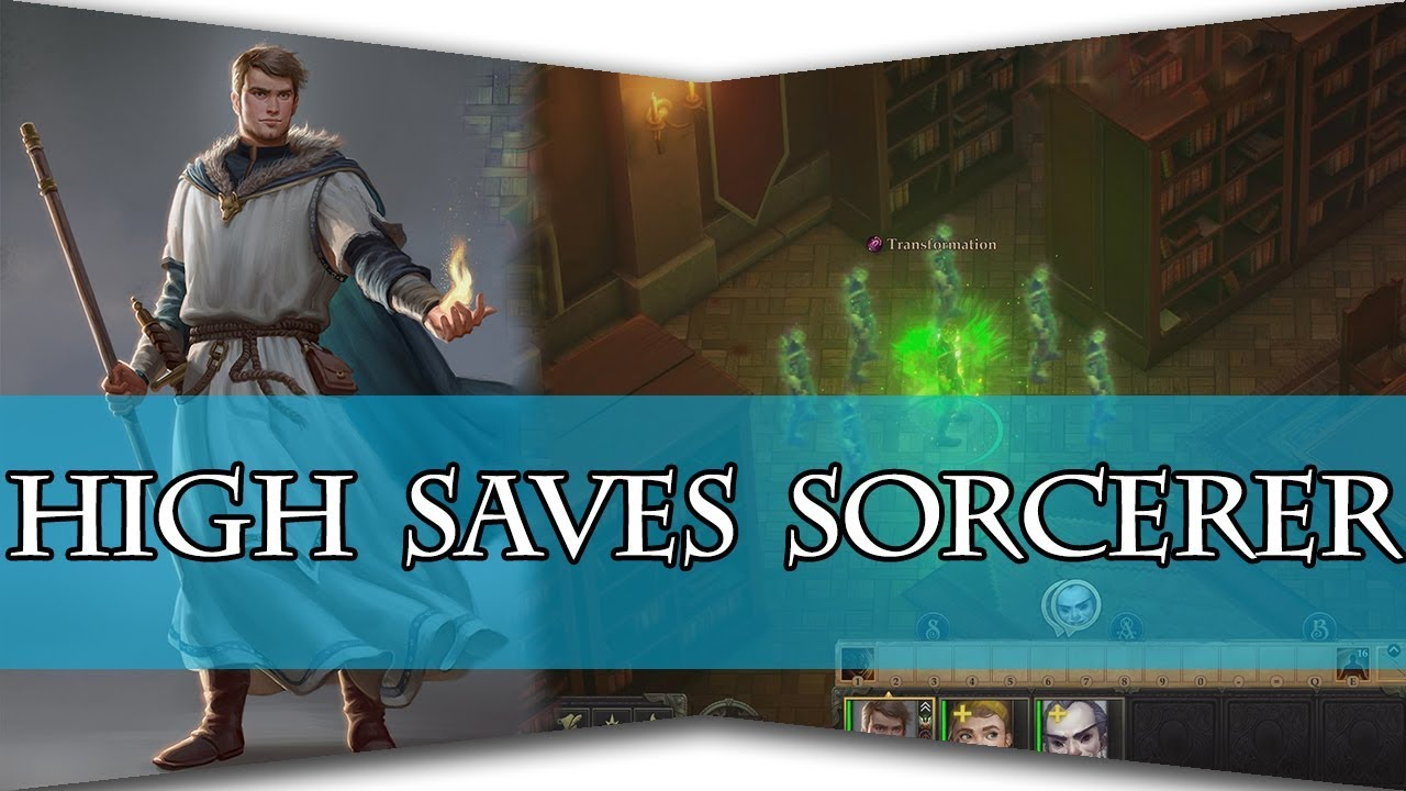 Pathfinder:Kingmaker - High Saves Sorcerer