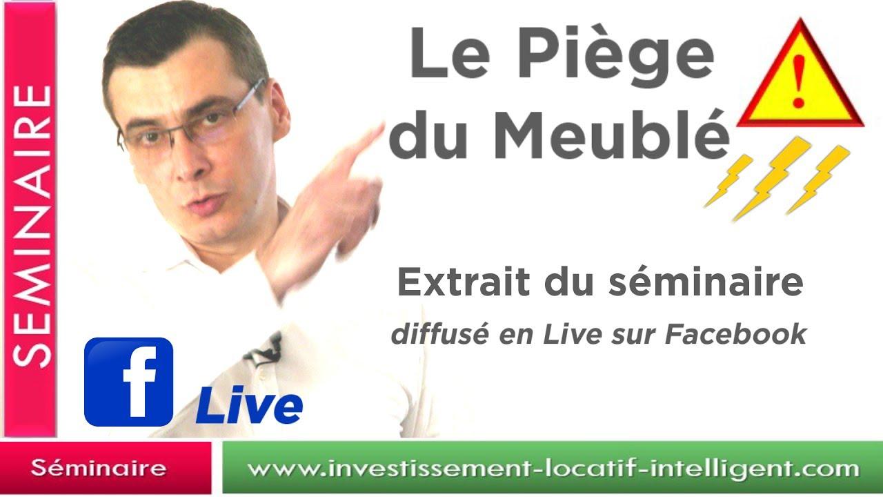 investissement locatif - Le piège du meublé : Séminaire immobilier ... - Investissement Locatif Com