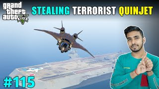 STEALING QUINJET FROM TERRORIST'S AIRCRAFT CARRIER | GTA V GAMEPLAY #115