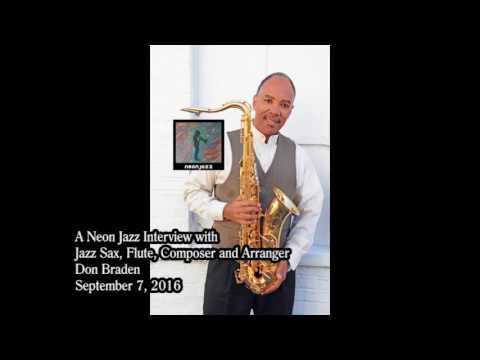 A Neon Jazz Interview with Jazz Sax, Flute, Composer and Arranger Don Braden