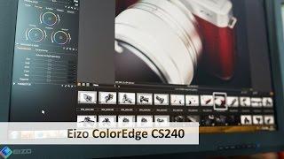 eIZO ColorEdge CS240 - Monitor für Foto- und Videobearbeitung im Test Deutsch