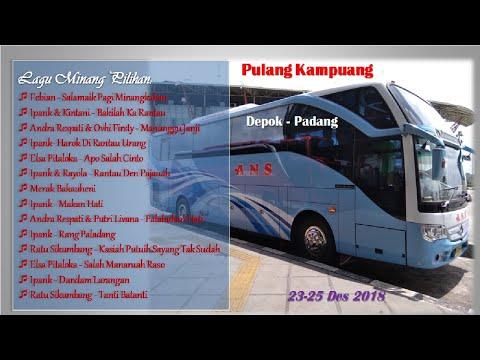 Lagu Minang Pilihan | Pulang Kampuang Depok - Padang | Bus ANS Mercedes Benz | 2 Hari 2 Malam