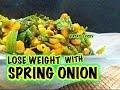Spring onion indian recipe | spring onion recipe | spring onion sabzi | hare pyaz ke fayde