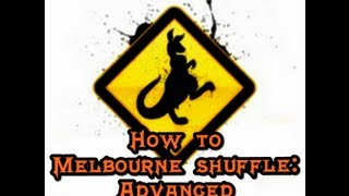 How to Melbourne Shuffle (English - Spanish): Advanced. (By Kalamede)