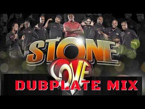 Stone Love Dubplate Mix 2018