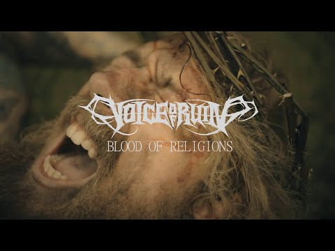 VOICE OF RUIN - Blood Of Religions (OFFICIAL VIDEO)