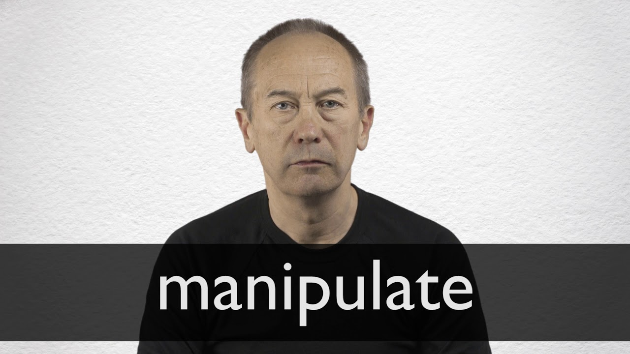 How to pronounce MANIPULATE in British English