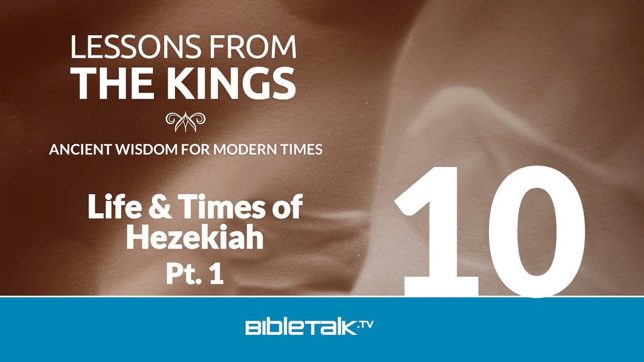 The Life and Times of Hezekiah