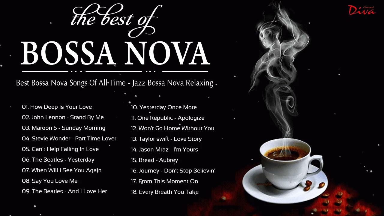 Best Bossa Nova 2021 | Best Bossa Nova Jazz Collection | Bossa Nova Gentle Relaxing
