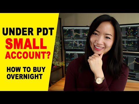 when-to-buy-stocks-overnight?-how-to-grow-a-small-trading-account-under-pdt