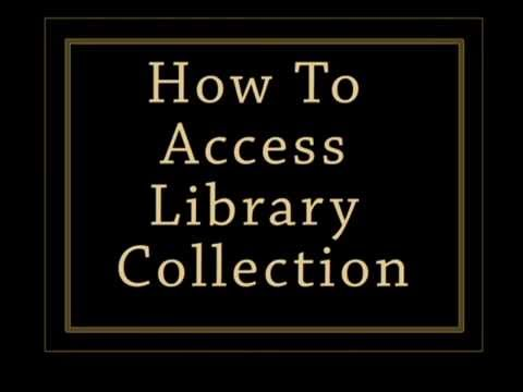How To Access Library Collection
