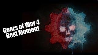 Gears of War 4 : Best moment 🔥🔥🔥