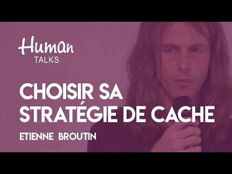 Stratégies de cache pour le web par Etienne Broutin