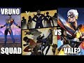 UPCOMING VRUNO SQUAD VS VALE AS VILLAIN?