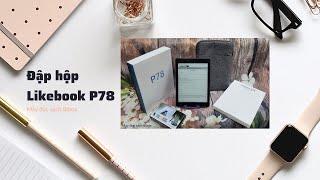 [Bibox] Đập hộp máy đọc sách Likebook P78