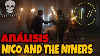 Analizando Nico And The Niners - ImSkeletox