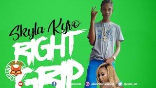 Skyla Kyro - Right Grip - May 2019