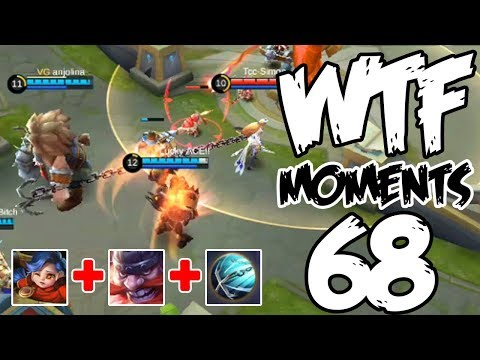 Mobile Legends WTF Moments Episode 68