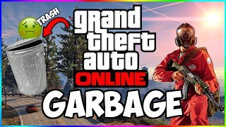 GTA Online Is Garbage!
