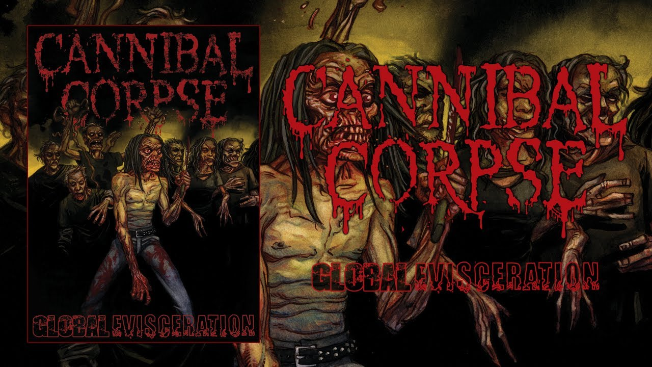 """Cannibal Corpse """"Global Evisceration"""" DVD (OFFICIAL)"""