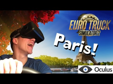 Driving to Paris in Eurotruck Simulator 2 with Oculus DK2 support!