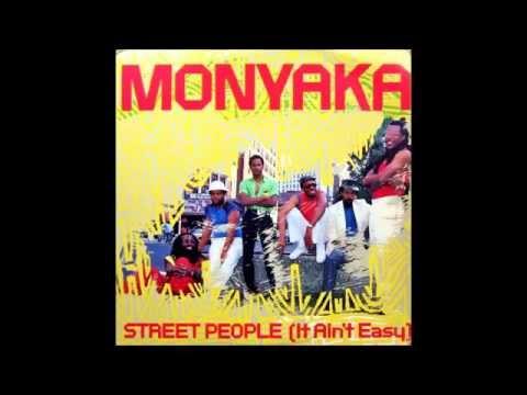 Monyaka - Street People (It Ain't Easy) 1985