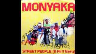 Monyaka - Street People (It Ain
