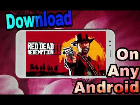 Red Dead Redemption 2 APK For Any Android Mobile 💯 - DOWNLOAD WITHOUT ROOT !