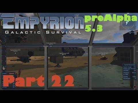 Empyrion - Galactic Survival / Gameplay (S5) Part 22: UPDATE 5.3 / STEAM WORKSHOP, SEE THRU WINDOWS
