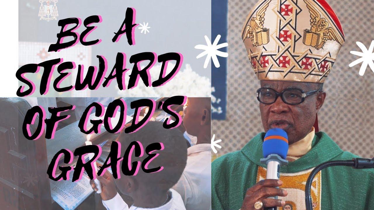 BE A STEWARD OF GOD'S GRACE   MISSION SUNDAY 2019    PASTORAL VISIT